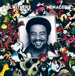Menagerie - Bill Withers