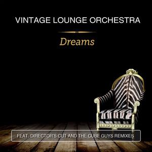 Vintage Lounge Orchestra – Dreams (Studio Acapella)
