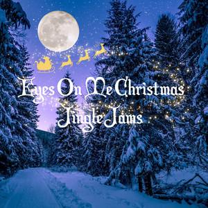 Eyes on Me Christmas Jingle Jams