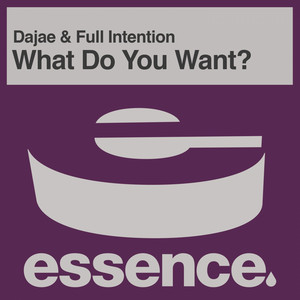 Dajae & Full Intention – What Do You Want (Acapella)