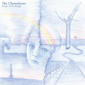 The Chameleons  Script Of The Bridge :Replay