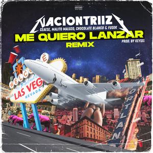 Me Quiero Lanzar (Remix)