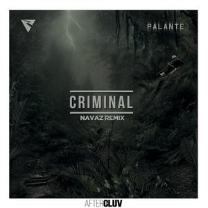 Criminal (Navaz Remix)
