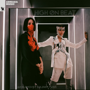 High On Beat by Jan Blomqvist, Bloom Twins