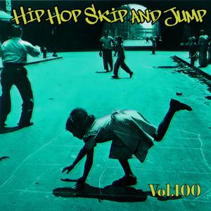 Hip Hop Skip and Jump, Vol. 100