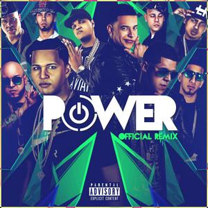 Power (Remix) [feat. Daddy Yankee, Kendo Kaponi, Gotay El Autentiko, Pusho, Alexio, D Ozi, Almighty, Ozuna & Anuel Aa]