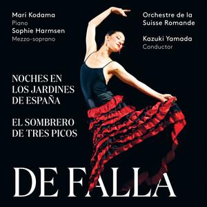 De Falla: Noches en los Jardines de España & El Sombrero de Tres Picos by Manuel de Falla, Mari Kodama, Sophie Harmsen, L'Orchestre de la Suisse Romande, Kazuki Yamada