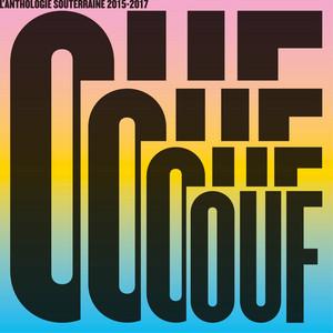 OUF L'anthologie Souterraine 2015-2017 album