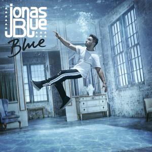 Jonas Blue feat. William Singe - Mama