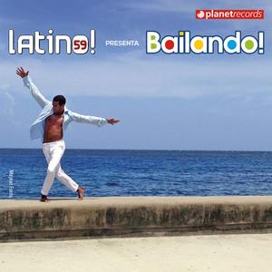 Latino 59 presenta: Bailando (Salsa Bachata Merengue Urbano Reggaeton Dembow Fitness) album