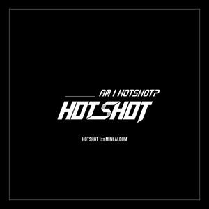 Am I Hotshot?