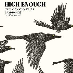 High Enough (Radio Mix) [feat. Propaganda]