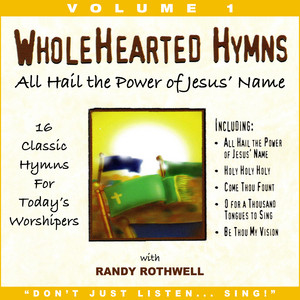 All Hail the Power of Jesus' Name (Whole Hearted Worship) album
