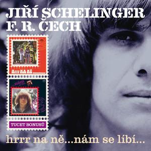 Jiří Schelinger - HRRR Na Ně...Nám Se Líbí...