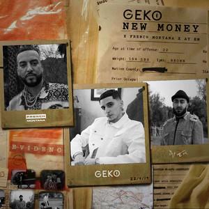 New Money (Geko x French Montana x Ay Em)