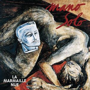 La Marmaille Nue - Mano Solo