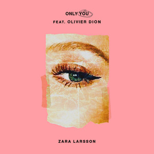 Only You (feat. Olivier Dion)
