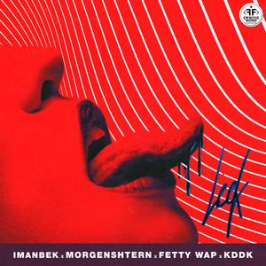Leck (feat. KDDK) by MORGENSHTERN, Imanbek, Fetty Wap, KDDK