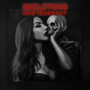 Skeletons (Radio Edit)