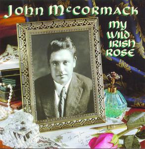 My Wild Irish Rose - Traditional Irish
