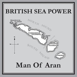 British Sea Power  Man Of Aran :Replay