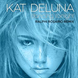 Dancing Tonight (Ralph Rosario Remix)