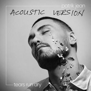 Tears Run Dry (Acoustic)
