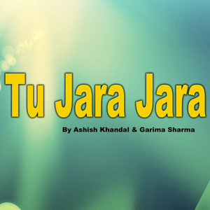 Tu Jara Jara cover art