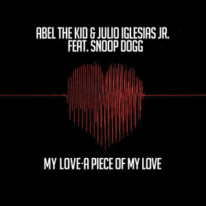 My Love- A Piece of My Love (feat. Snoop Dogg)