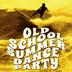 Old School Summer Dance Party album