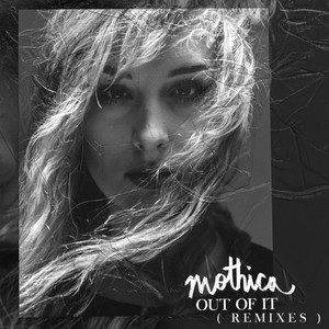 Out Of It (Remixes)