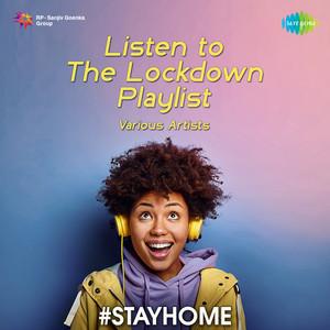 Listen To The Lock Down Playlist