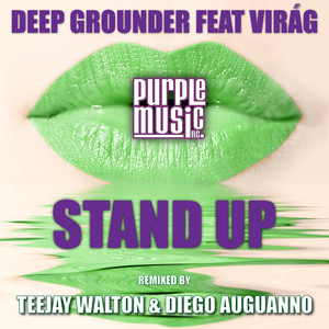 Deep Grounder ft Virag – Stand Up (Studio Acapella)