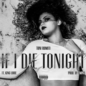 If I Die Tonight (feat. King Louie)