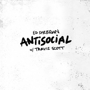 Antisocial (with Travis Scott)