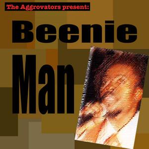 The Aggrovators Present: Beenie Man