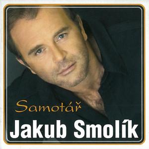 Jakub Smolík - Samotář