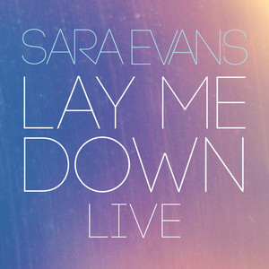 Lay Me Down (Live)