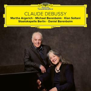 Debussy: Fantaisie, Violin Sonata, Cello Sonata, La mer by Claude Debussy, Daniel Barenboim, Martha Argerich, Michael Barenboim, Staatskapelle Berlin