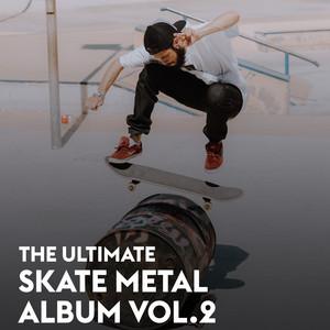 The Ultimate Skate Metal Album Vol.2