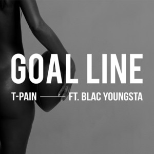 Goal Line (feat. Blac Youngsta)