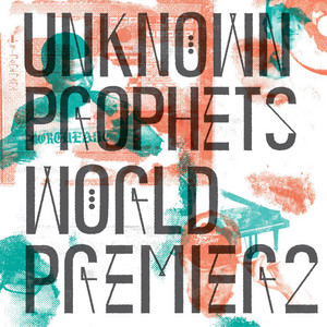 Unknown Prophets