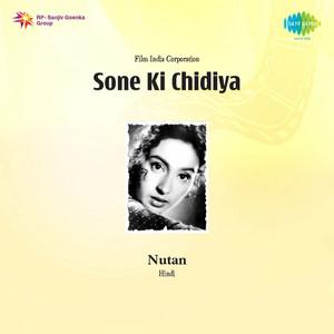 Sone Ki Chidiya (Original Motion Picture Soundtrack) album