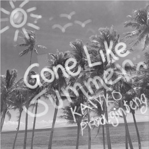 Gone Like Summer