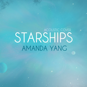 Starships (Acoustic Version)