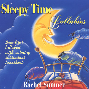 Sleepy Time Lullabies — CD