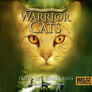 Warrior Cats - Die Macht der drei. Fluss der Finsternis (Staffel III, Folge 2) Hörbuch kostenlos
