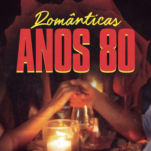 Românticas Anos 80 album