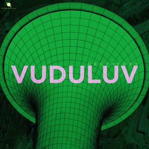 VUDU LUV - Take 01