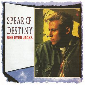 Spear Of Destiny  One Eyed Jacks :Replay